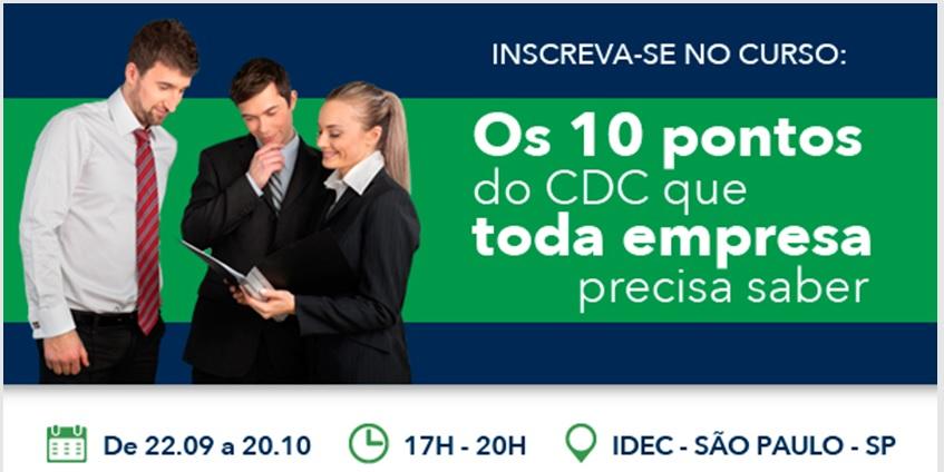 """IDEC: Curso aborda """"10 pontos do CDC que toda empresa precisa saber"""""""