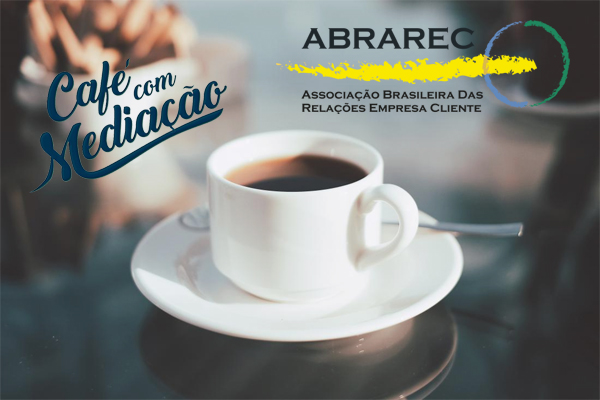 Abrarec convida para o XXIX Café com Mediação